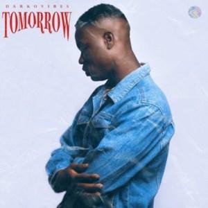 Darkovibes - Tomorrow (Prod By Kuvie)